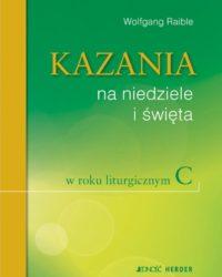 Kazania na niedziele święta rok C - Księgarnia Diecezjalna - Płock
