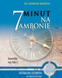 7 minut na ambonie. Rok C - Księgarnia diecezji płockiej