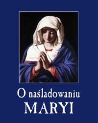 Księgarnia Diecezjalna Płock - O naśladowaniu Maryi