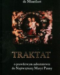 Księgarnia Diecezjalna Płock - Traktat o prawdziwym nabożeństwie do Najświętszej Maryi Panny