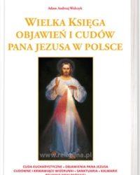 Księgarnia diecezja płocka - Wielka księga objawień i cudów Pana Jezusa w Polsce