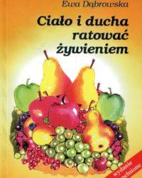 Księgarnia diecezja płocka - Ciało i ducha ratować żywieniem