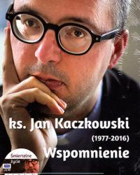 Ksiegharnia diecezja plocka - Ks. Jan Kaczkowski. Wspomnienie.