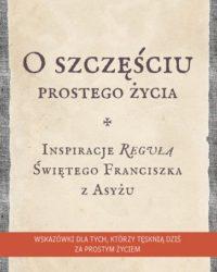Księgarnia diecezja płocka - O szczęściu prostego życia