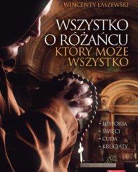 Księgarnia diecezja płocka - Wszystko o różańcu, który może wszystko