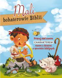mali-bohaterowie-biblii-br-pracuj-nad-swoim-charakterem-razem-z-dziecmi-z-opowiesci-biblijnych_5b1912c73a96d