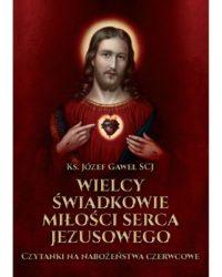 wielcy-swiadkowie-milosci-serca-jezusowego